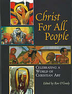 Christ for all people : celebrating a world of Christian art