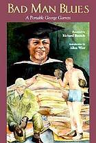 Bad man blues : a portable George Garrett