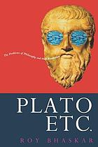 Plato etc. : the problems of philosophy and their resolution