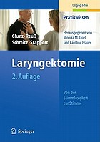 Laryngektomie : Von der Stimmlosigkeit zur Stimme