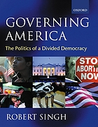 Governing America : the politics of a divided democracy