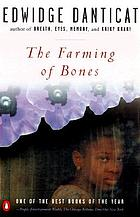 The farming of bones : a novel