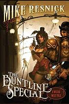 The Buntline special : a weird west tale