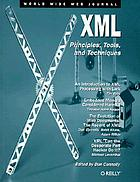 XML : principles, tools, and techniques