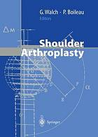 Shoulder arthroplastyShoulder arthroplasty : with 63 tables