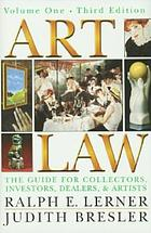 Art law : the guide for collectors, investors, dealers, and artists