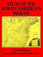 Atlas of the North American IndianNorth American Indian atlas