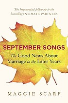 September songs : the good news about marriage in the later years