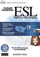 Instant immersion ESL : English as a second language