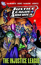 Justice League of America : the injustice league