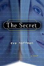 The secret : a novel