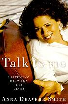 Talk to me : listening between the lines