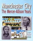 Manchester City : the Mercer-Allison years