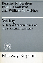 Voting; a study of opinion formation in a presidential campaign