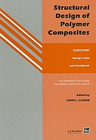 Structural design of polymer composites: Eurocomp design code and background document