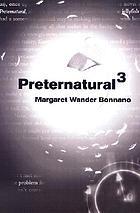 Preternatural3