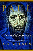 Paul : the mind of the Apostle
