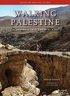 Walking Palestine = [Tajawwul fī  Filasṭīn] : 25 journeys into the West Bank