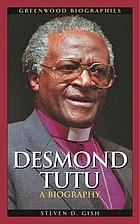 Desmond Tutu : a biography