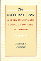 The natural law : a study in legal and social history and philosophy