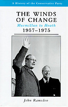 The winds of change : Macmillan to Heath, 1957-1975
