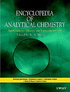 Encyclopedia of analytical chemistry : applications, theory, and instrumentation