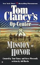 Tom Clancy's Op-Center. Mission of honor