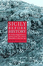 Sicily before history : an archaeological survey from the Palaeolithic to the Iron Age