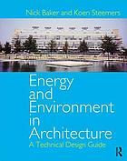 Energy and environment in architecture : a technical design guide