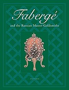 Fabergé and the Russian master goldsmiths