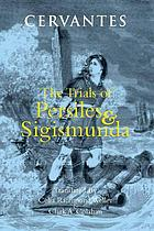 The trials of Persiles and Sigismunda : a northern story