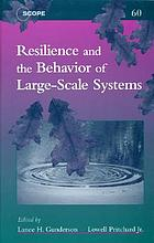 Resilience and the behavior of large scale systems
