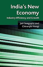 India's new economy : industry efficiency and growth