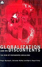 Globalization and its discontents : the rise of postmodern socialisms