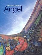 Deborah Halpern : angel