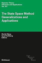 The state space method : generalizations and applications