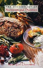 Dictionary of nutrition and dietetics
