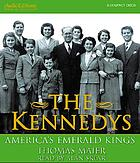 The Kennedys : [America's emerald kings]