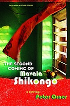 The second coming of Mavala Shikongo : a novel