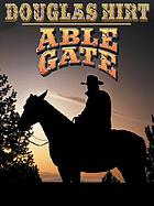 Able Gate