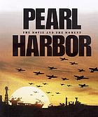 Pearl Harbor : the movie and the moment