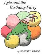 Lyle and the birthday party