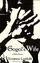 Gogol's wife & other stories