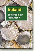 Ireland : towards new identities?
