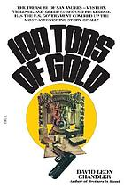 100 tons of gold
