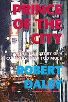 Prince of the city : the true story of a cop who knew too much