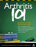 Arthritis : 101 questions you have, answers you need