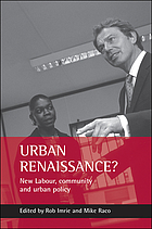 Urban renaissance? : New Labour, community and urban policy