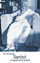 Savitri. (Followed by the author's letters on the poems)
