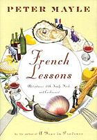 French lessons : adventures with knife, fork, and corkscrew